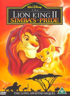 The Lion King II - Simba`s Pride  ('The Circle of Life Continues..)